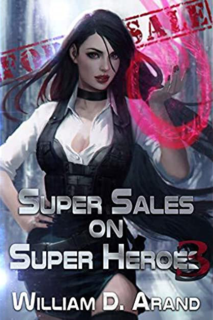Super Sales for Super Heroes Trilogy Cover